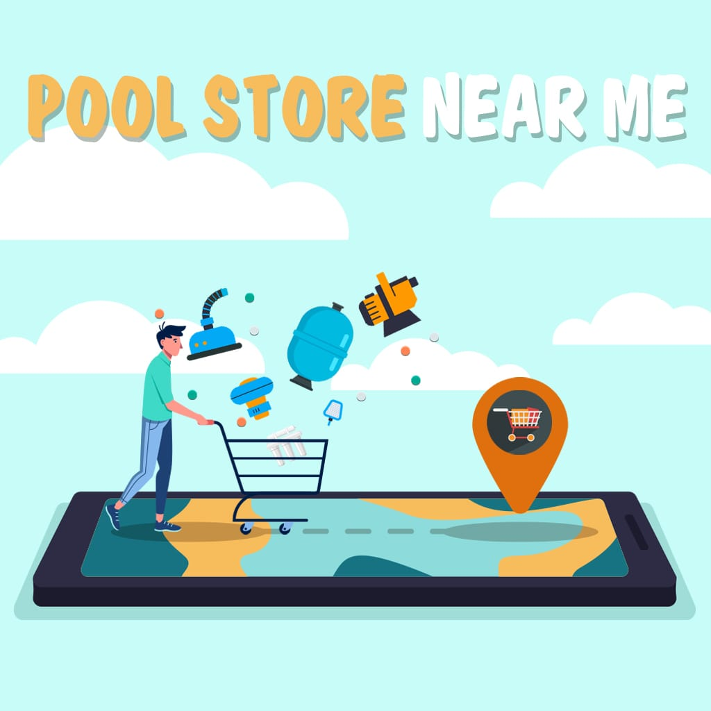 Pool Stores Near Me