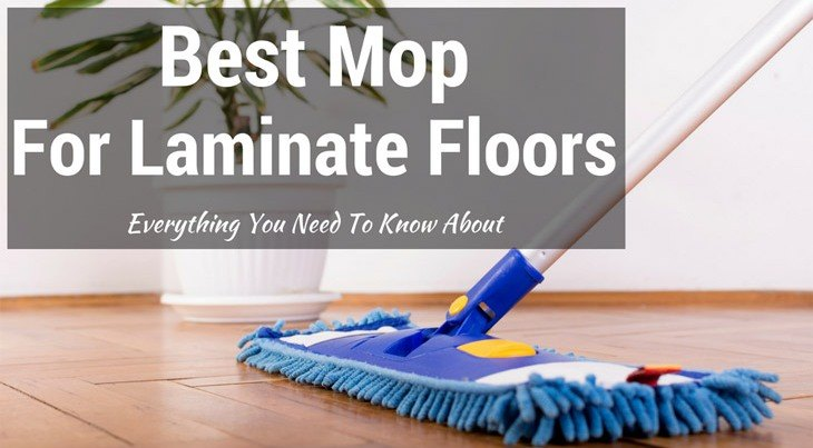 Top 5 Best Mops For Laminate Floors Reviews Guide 2019