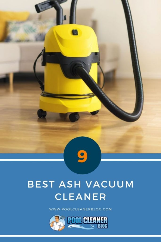 Best Ash Vacuum Cleaner