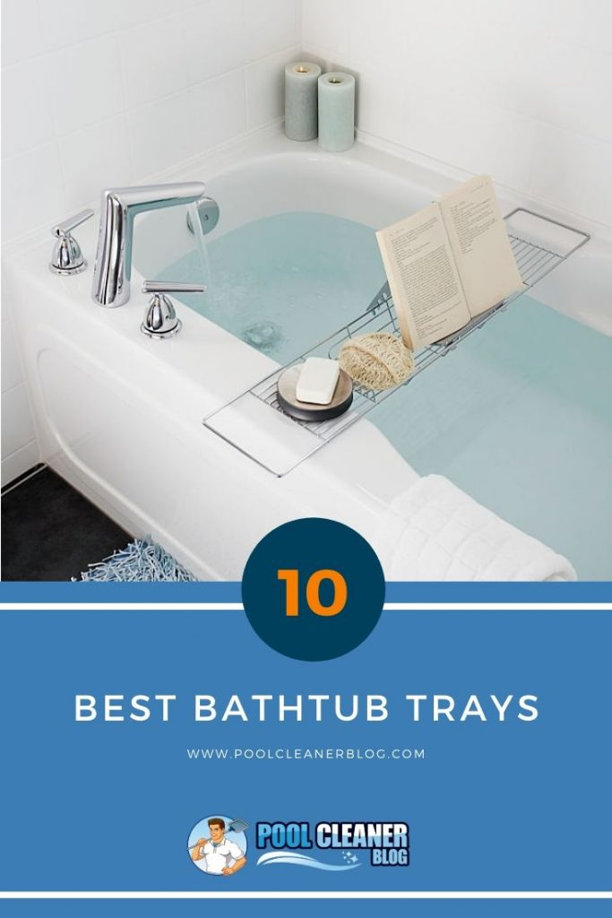 Best Bathtub Trays