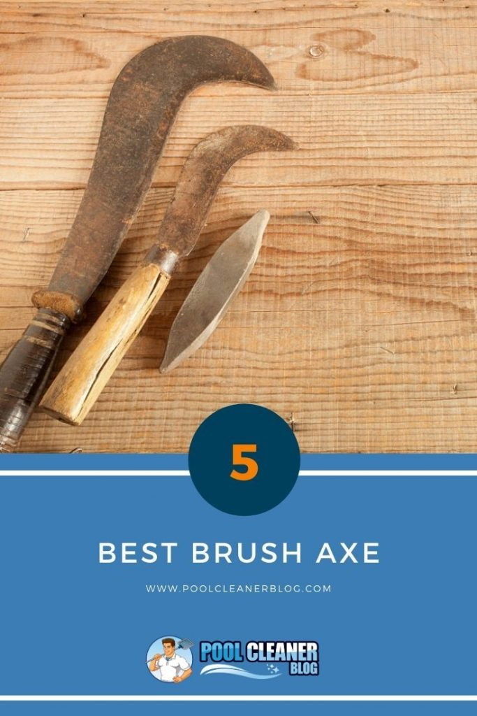 Best Brush Axe