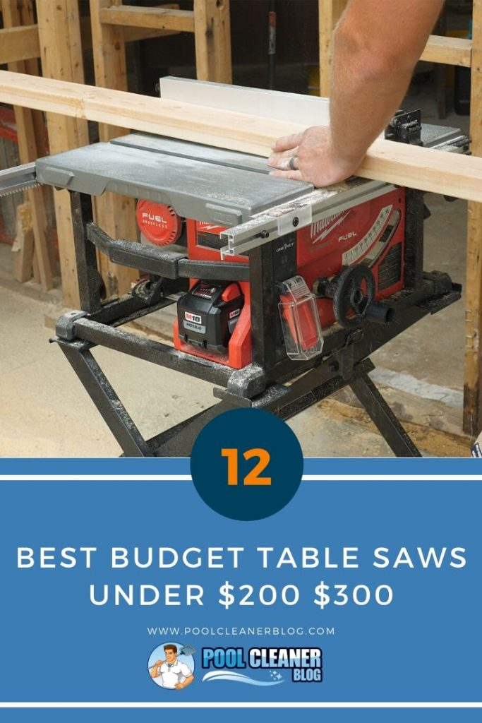 Best Budget Table Saws under $200 $300