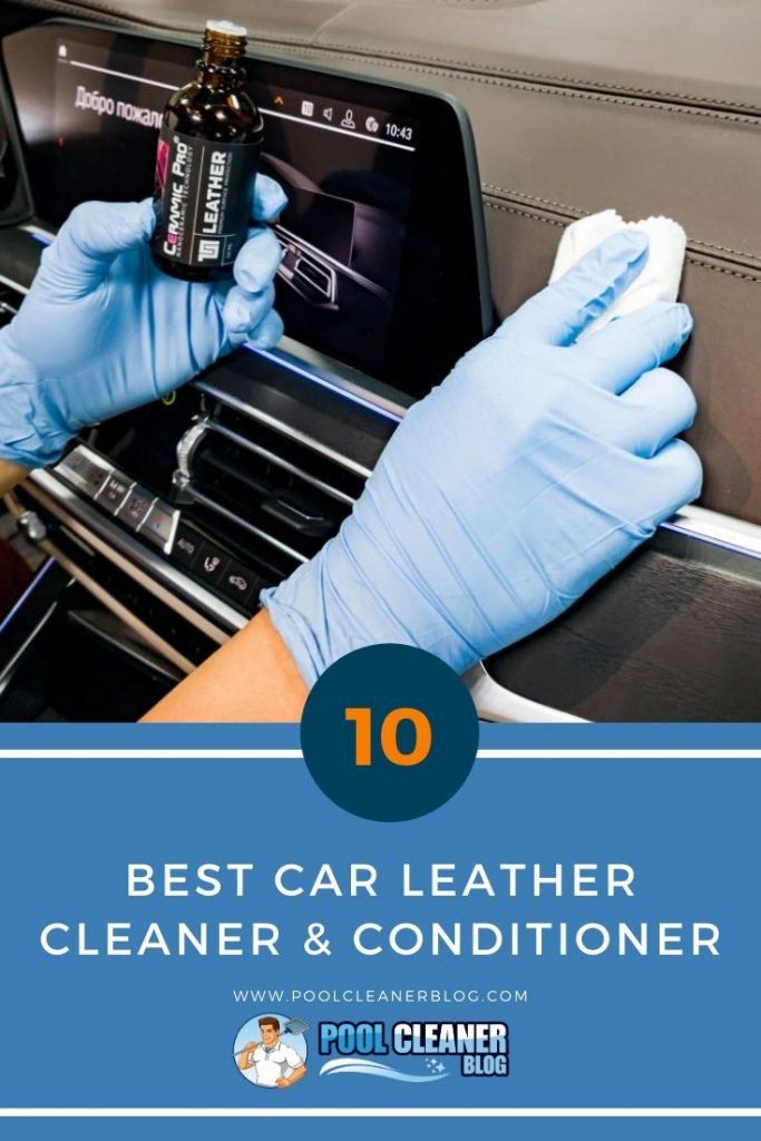 Top 10 Best Car Leather Cleaner Amp Conditioner 2020 Reviews