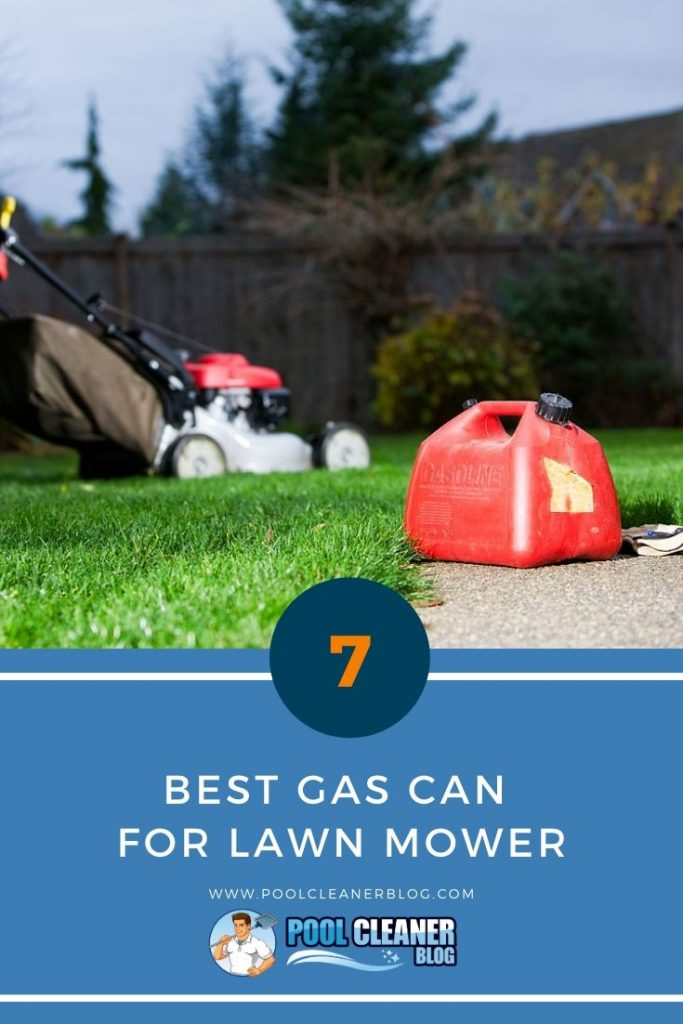 Best Gas Can for Lawn Mower