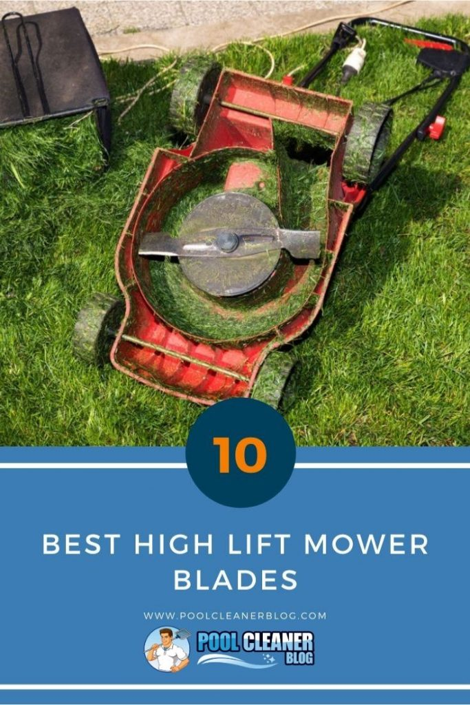 Best High Lift Mower Blades