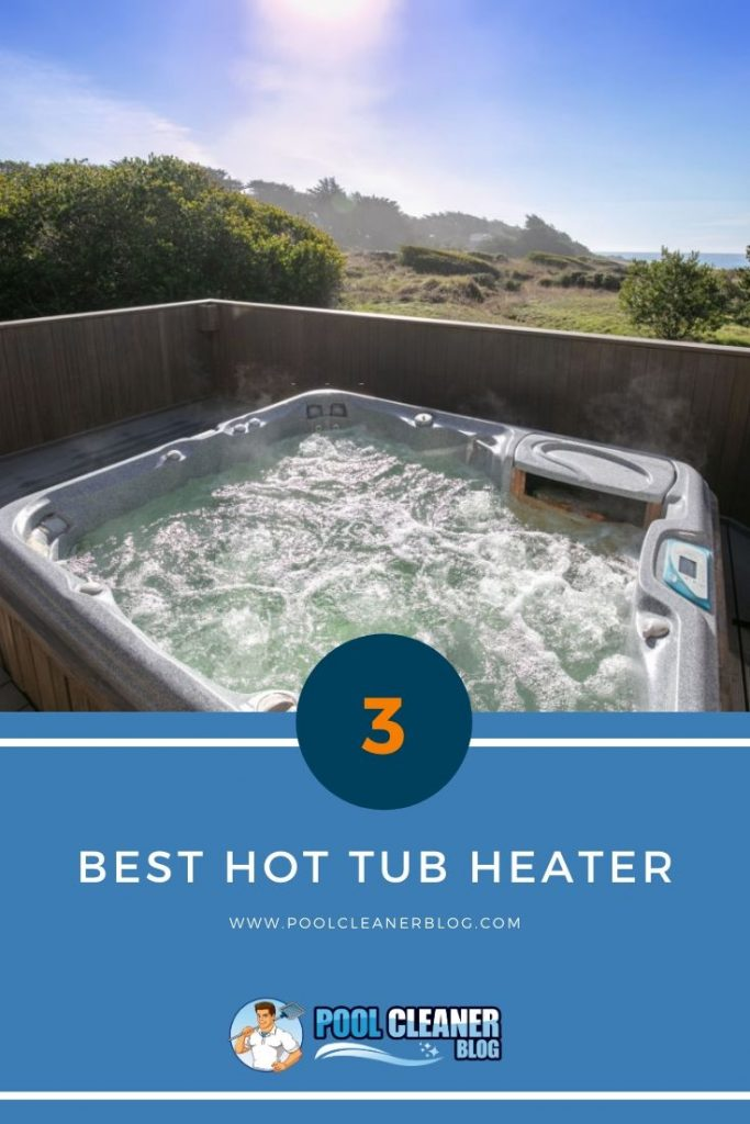 Best Hot Tub Heater