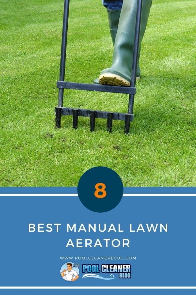 Best Manual Lawn Aerator