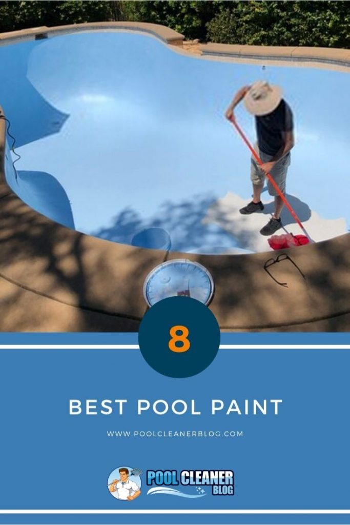The 8 Best Pool Paint 2020 Reviews