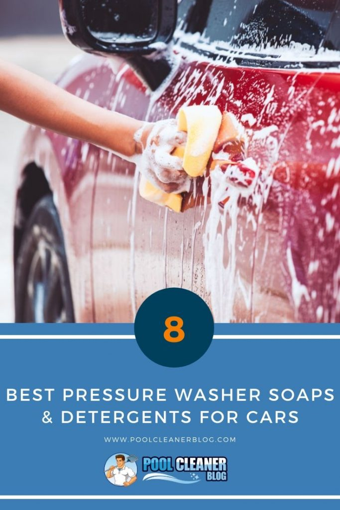 Best Pressure Washer Soaps & Detergents for Cars