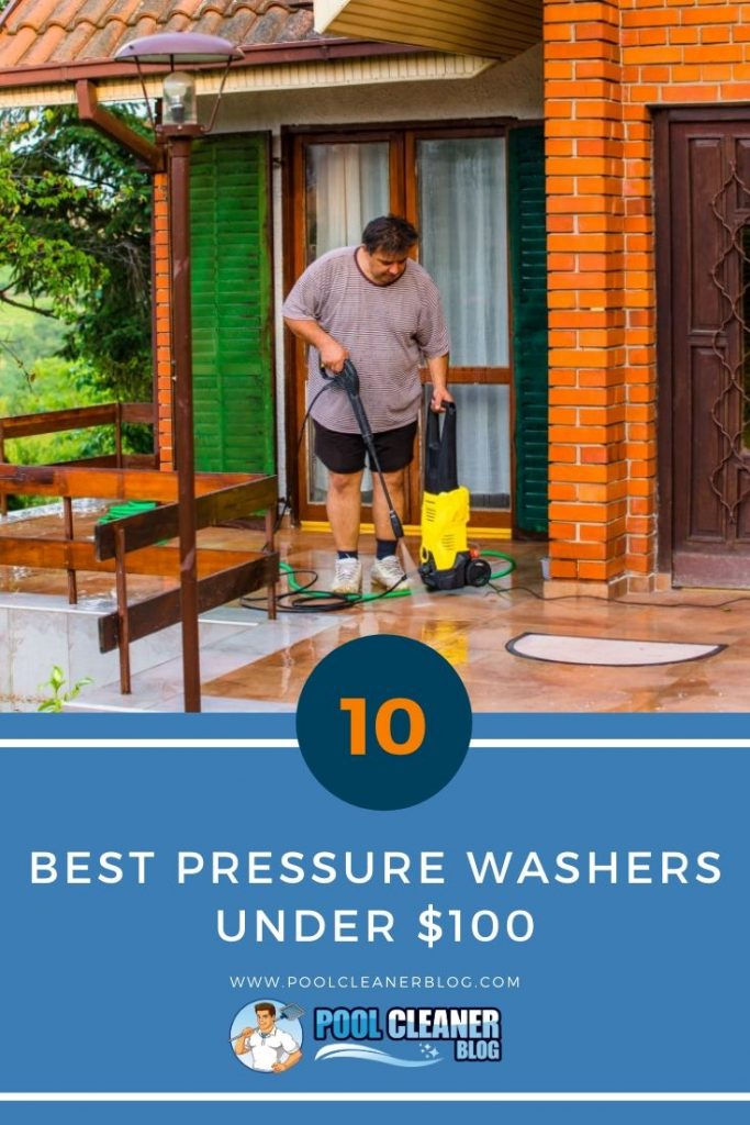 Best Pressure Washers Under $100