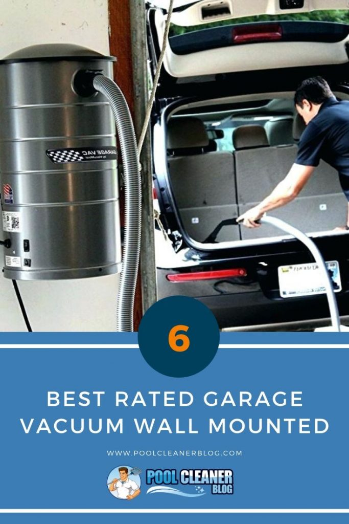 Best Rated Garage Vacuum Wall Mounted