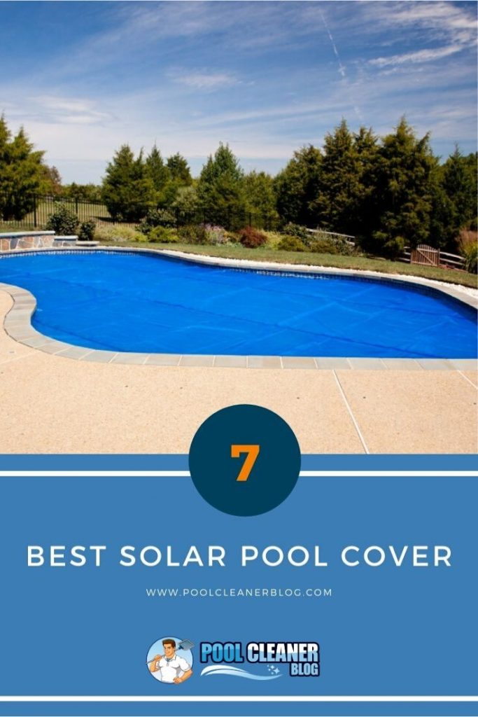 The 7 Best Solar Pool Cover 2020 Reviews | Thickness ...