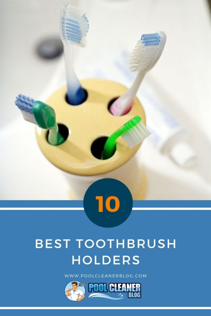 Best Toothbrush Holders