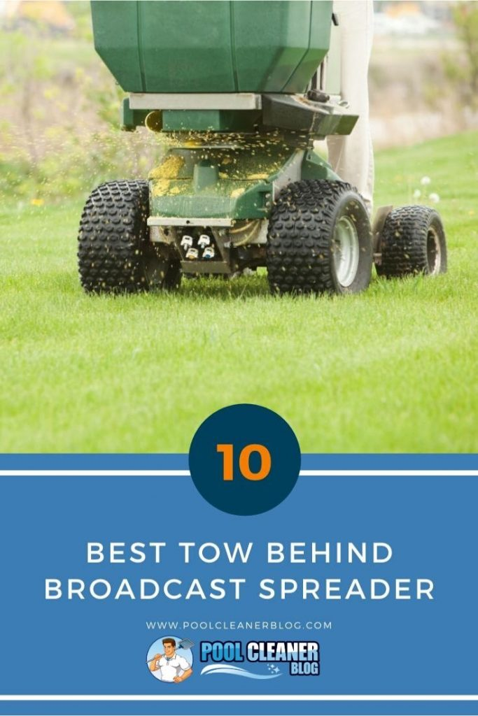 Best Tow Behind Broadcast Spreader