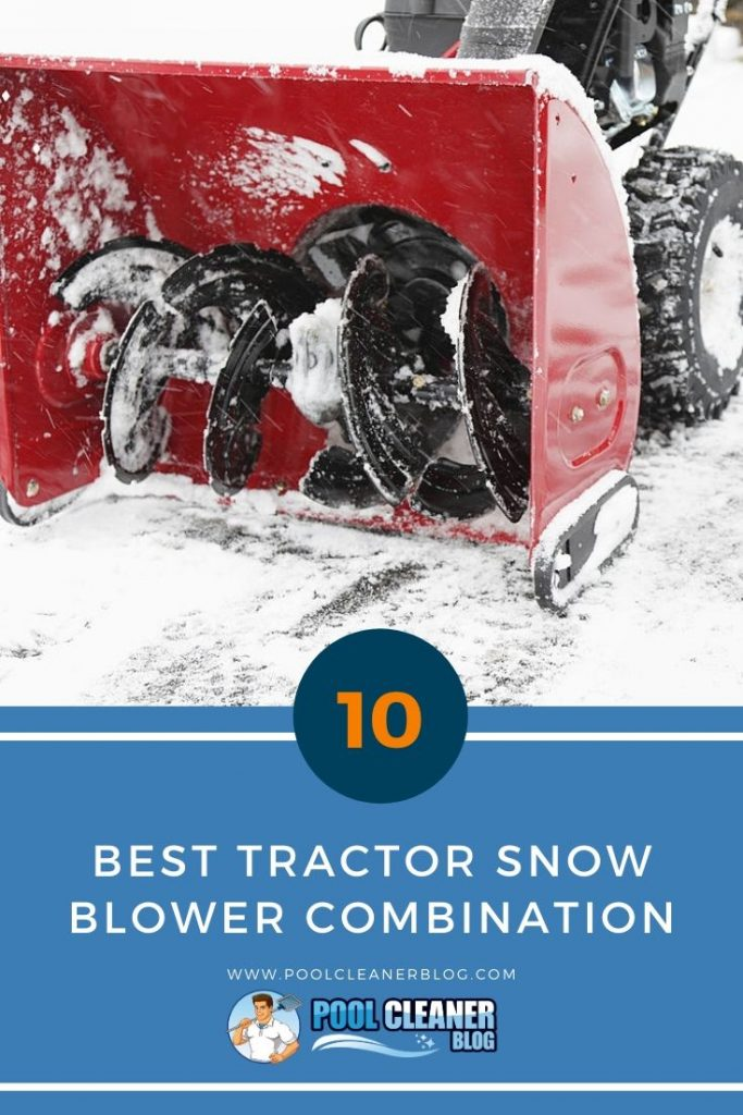 Best Tractor Snow Blower Combination