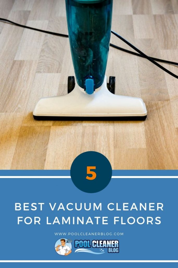 Best Vacuum Cleaner for Laminate Floors
