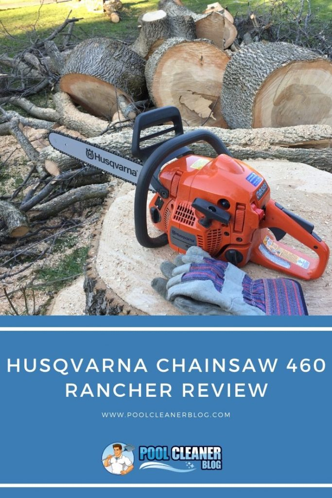 Husqvarna Chainsaw 460 Rancher Review