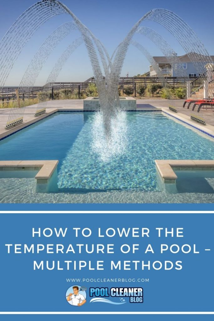 How to Lower the Temperature of a Pool – Multiple Methods