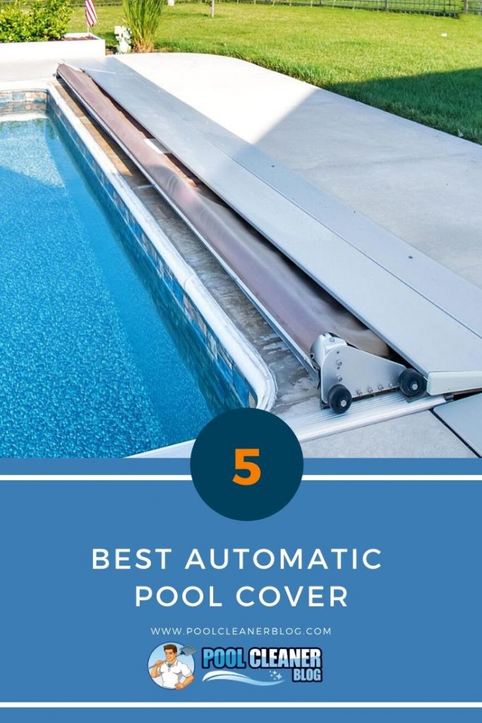 Best Automatic Pool Cover