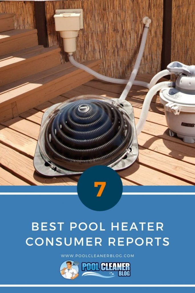 Best Pool Heater Consumer Reports