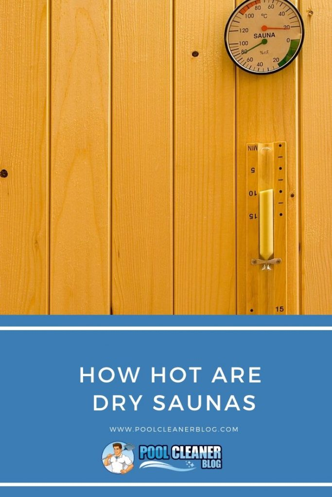 How Hot Are Dry Saunas