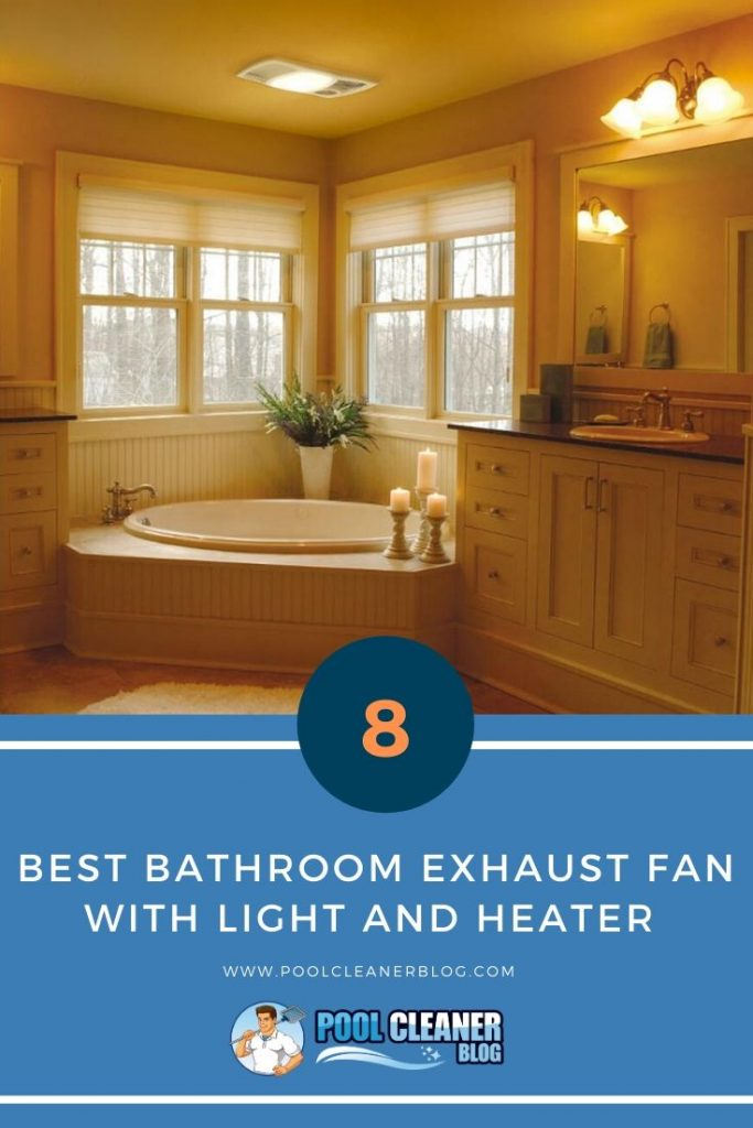 Best Bathroom Exhaust Fan with Light and Heater